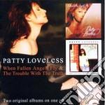Patty Loveless, - When Fallen Angels cd musicale di Patty Loveless
