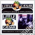 Little caesar/influence cd musicale di Caesar Little