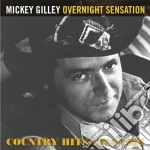 Mickey Gilley - Overnight Sensation cd musicale di Mickey Gilley