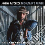 Johnny Paycheck - The Outlaws Prayer cd musicale di Johnny Paycheck