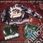 Southside Johnny & The Asbury Jukes - I Don't Want To Go Home / This Time It's For Real cd musicale di Johnny & Southsid