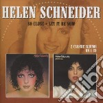 Helen Schneider - So Close / Let It Be Now cd musicale di Helen Schneider