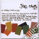 JAZZ CANTO                                cd musicale di Artisti Vari