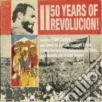 50 YEARS OF REVOLUCION!                   cd musicale di V/a (castro/barreto.
