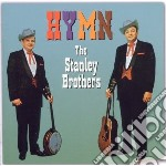 Stanley Brothers - Hymn cd musicale di Brothers Stanley