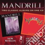 Mandrill - New Worlds/Getting In The Mood cd musicale di MANDRILL