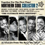 Northern soul collector vol.2 cd cd musicale di Artisti Vari