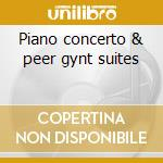 Piano concerto & peer gynt suites cd musicale