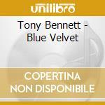 Tony Bennett - Blue Velvet cd musicale