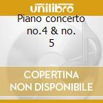 Piano concerto no.4 & no. 5 cd musicale