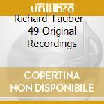 49 original recording cd musicale di Richard Tauber