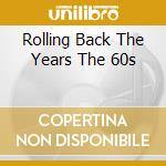 Various - Rolling Back The Years cd musicale