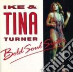 Ike & Tina Turner - Bold Soul Sister cd musicale di Ike & tina Turner