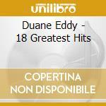 18 greatest hits cd musicale di Duane Eddyn