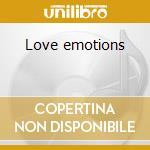 Love emotions cd musicale di Artisti Vari