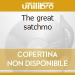 The great satchmo cd musicale di Louis Armstrong