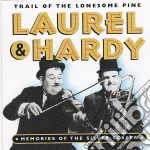 Trail of the lonesome pine cd musicale di Laurel & hardy