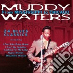 Muddy Waters - From Mississippi To Chicago cd musicale di Muddy Waters