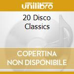 Various - 20 Disco Classics cd musicale di Let's all chant
