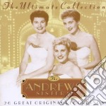 Andrews Sisters - Ultimate Collection cd musicale di Sister Andrews