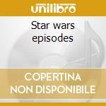 Star wars episodes cd musicale di Orchestra Galaxy