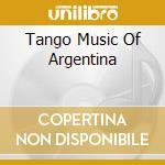 Music of argentina cd musicale di Tango