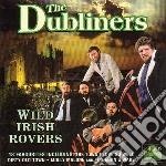 Dubliners - Wild Irish Rovers cd musicale