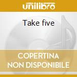 Take five cd musicale