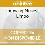 Limbo cd musicale di Muses Throwing