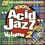 100% Acid Jazz, Vol. 2 cd musicale di ARTISTI VARI