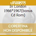 IN LONDON 1966*1967(BONUS CD ROM) cd musicale di PINK FLOYD