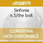 Sinfonia n.5/the bolt cd musicale di Shostakovich