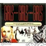 Elvis Costello - Girls Girls Girls cd musicale di Elvis Costello