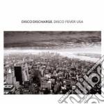 Disco discharge - disco fever usa cd musicale di ARTISTI VARI