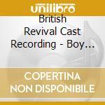 British Revival Cast Recording - Boy Friend cd musicale