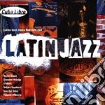 Various - Latin Jazz cd musicale di ARTISTI VARI