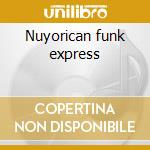 Nuyorican funk express cd musicale di Artisti Vari
