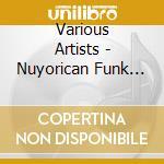 The nutorican funk experience cd musicale di Artisti Vari
