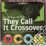 Backbeats - They Call It Crossover cd musicale di Artisti Vari