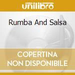 Various Artists - Rumba And Salsa cd musicale di Artisti Vari