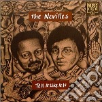 Nevilles - Tell It Like It Is cd musicale di NEVILLES THE