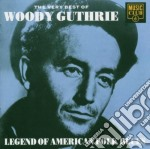 THE VERY BEST OF WOODY cd musicale di GUTHRIE WOODY