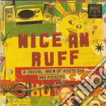 Various - Nice And Ruff cd musicale
