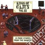 Kings Of Cajun, Vol. 3 cd musicale di Artisti Vari