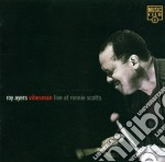 Roy Ayers - Vibesman Live At Ronnie Scott'S cd musicale di Roy Ayers