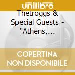 Thetroggs & Special Guests -