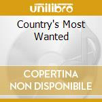 COUNTRY'S MOST WANTED cd musicale di AA.VV.