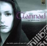 Clannad - An Diolaim cd musicale di CLANNAD
