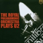 Royal Philharmonic Orchestra - Plays Music Of U2 cd musicale di R.P.O.