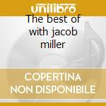 The best of with jacob miller cd musicale di Circle Inner